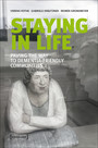 Staying in Life - Paving the Way to Dementia-Friendly Communities